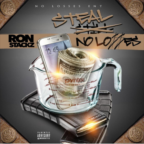 Ron Stackz – Steal No Losses (Mixtape)