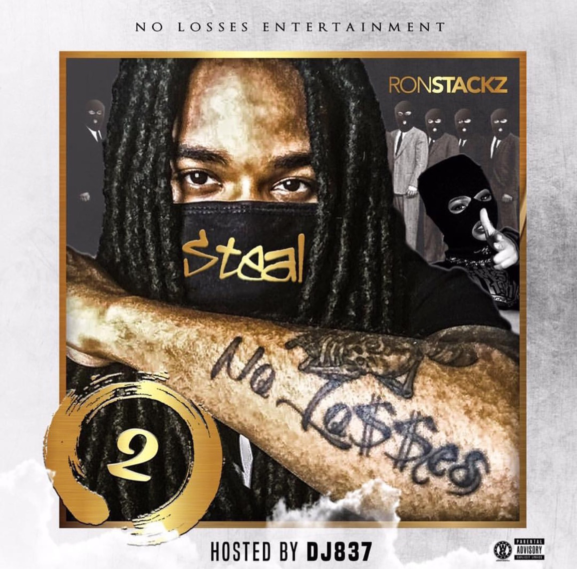 Ron Stackz – Steal No Losses 2 (Mixtape)